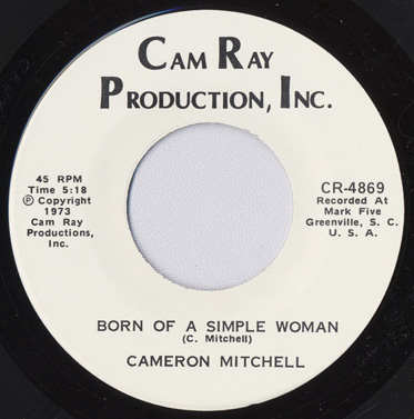 Born of a Simple Woman, Cameron Mitchell