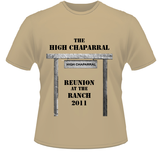 High Chaparral Reunion Tshirt